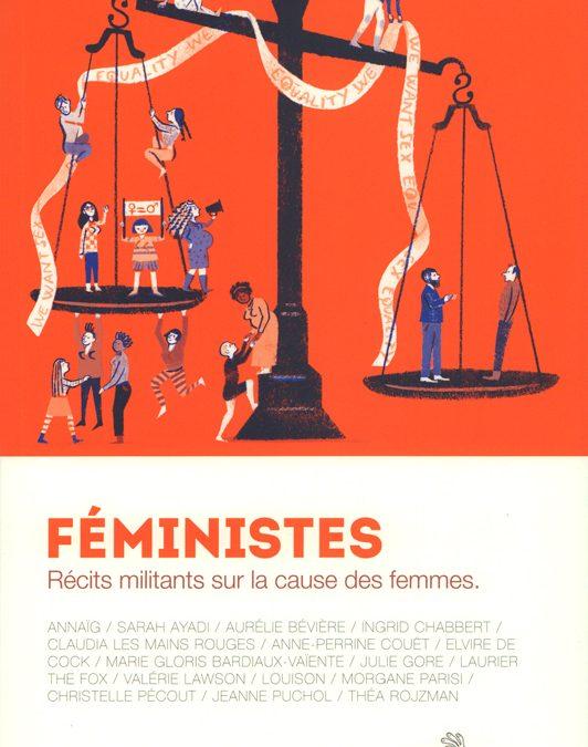 Féministes: récits militants sur la cause des femmes