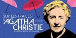 La «reine du crime» à l'honneur au musée… et à la bibliothèque!