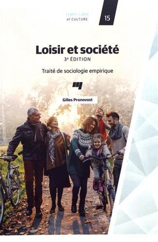 Loisir et société : traité de sociologie empirique