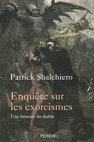 Enquête sur les exorcismes : une histoire du diable