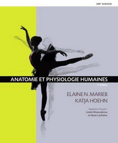 Marieb – Anatomie et physiologie humaines