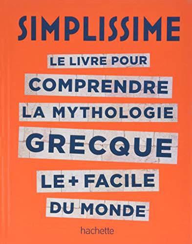 Le livre pour comprendre la mythologie grecque le + facile du monde