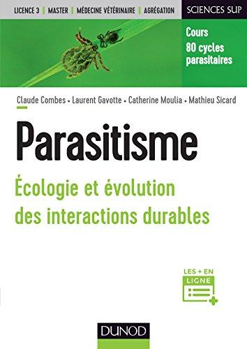 Parasitisme : écologie et évolution des interactions durables