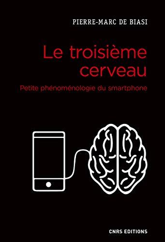 Le troisième cerveau : petite phénoménologie du smartphone