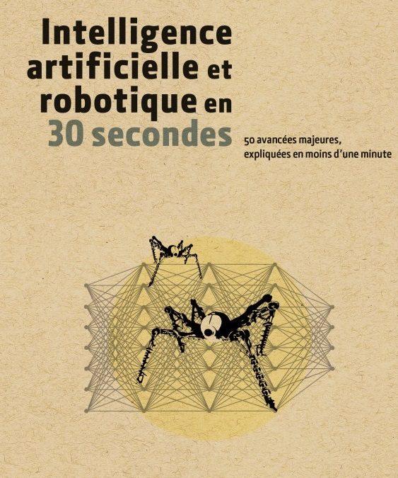 Intelligence artificielle et robotique en 30 secondes