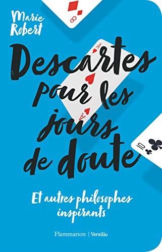 Descartes pour les jours de doute