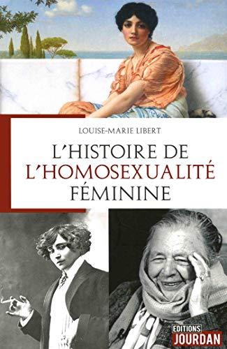 L'histoire de l'homosexualité féminine