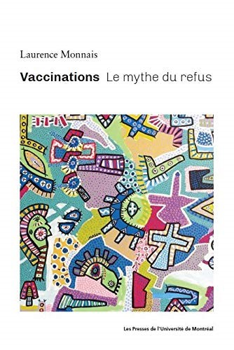 Vaccinations : le mythe du refus