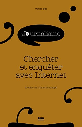 Chercher et enquêter avec Internet