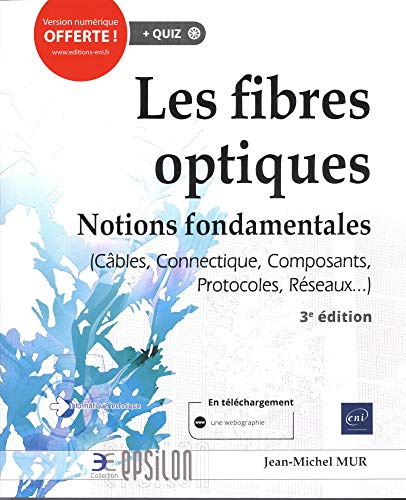Les fibres optiques : notions fondamentales