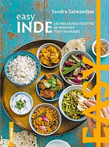 Inde : les meilleures recettes de mon pays tout en images