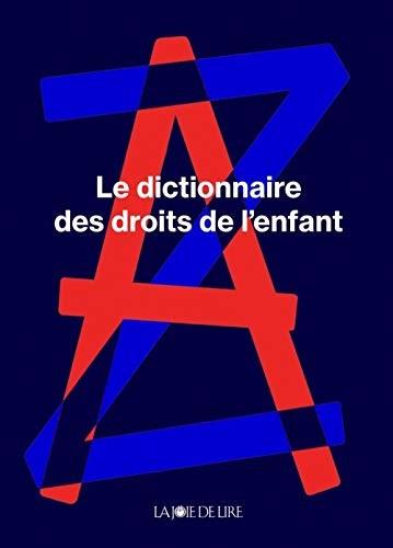 Le dictionnaire des droits de l'enfant