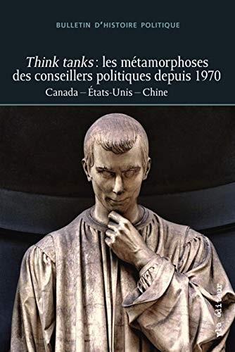 Think tanks : les métamorphoses des conseillers politiques depuis 1970
