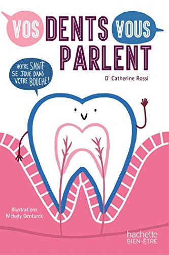 Vos dents vous parlent