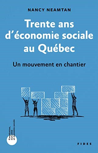 Trente ans d'économie sociale au Québec
