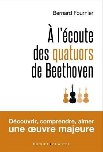 À l'écoute des quatuors de Beethoven