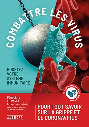 Combattre les virus : boostez votre système immunitaire